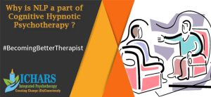 NLP in Cognitive Hypnotic Psychotherapy - Is NLP a therapy and what is its role in Cognitive Hypnotic Psychotherapy?