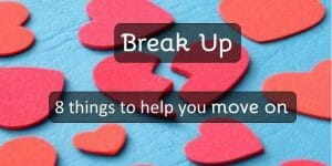 Break-up... things to help you move on
