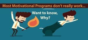 Motivation Programs Dont Work know why - Why do Motivational programs not create sustainable change?