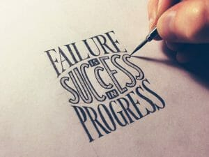 failure is success in progress 460x345 - Is there really no failure, only feedback - NLP Presupposition