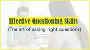 Questioning skills - Effective Questioning Skills