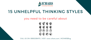 15 Unhelpful thinking styles 1 - 15 Unhelpful thinking styles that you need to be careful about