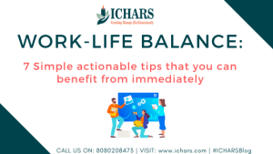 Work Life Balance  - Work-Life Balance: 7 Simple actionable tips that you can benefit from immediately